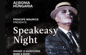 SPEAKEASY NIGHT – Thursday August 13th –  Hotel Ausonia Hungaria