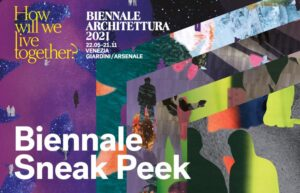 2021, La Biennale di Venezia: the dates of the Exhibitions and Festivals